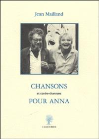 Jean Mailland - Chansons pour Anna - Et contre-chansons.