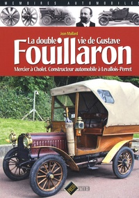 La double vie de Gustave Fouillaron - Mercier à Cholet, constructeur automobile à Levallois-Perret.pdf
