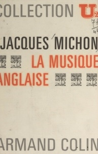 Jean Maillard et Jacques Michon - La musique anglaise.
