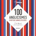 Jean Maillet - 100 anglicismes à ne plus jamais utiliser ! - C'est tellement mieux en français.