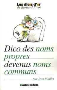 Jean Maillet - Dictionnaire des noms propres devenus noms communs.