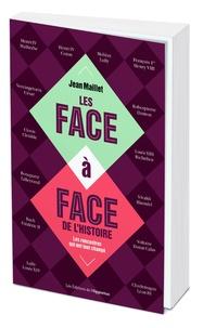 Jean Maillet - Les face-à-face de l'histoire - Que se sont-ils dit ?.