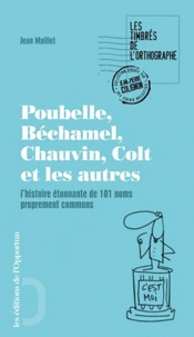Deedr.fr Poubelle, Béchamel, Silhouette, Colt et les autres - L'histoire étonnante de 101 noms propres devenus noms communs Image