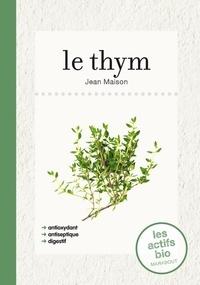 Jean Maison - Le thym, les actifs bio.