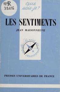 Jean Maisonneuve - Les sentiments.