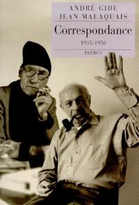 Jean Malaquais et André Gide - Correspondance - 1935-1950....