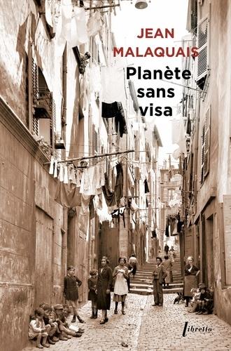 Jean Malaquais - Planète sans visa.