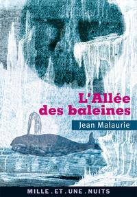 Jean Malaurie - L'Allée des baleines.