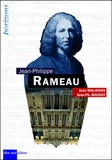 Jean Malignon et Jean-Philippe Biojout - Jean-Philippe Rameau.