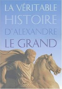 Galabria.be La véritable histoire d'Alexandre le Grand Image