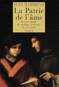 Jean Mambrino - La patrie de l'âme.