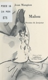 Jean Mangion et  Jorjotar - Malou.
