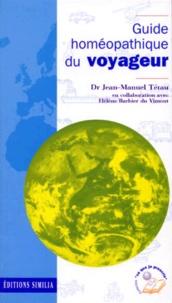 Jean-Manuel Tétau - Guide homéopathique du voyageur.