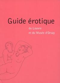 Jean-Manuel Traimond - Guide érotique du Louvre et du Musée d'Orsay.