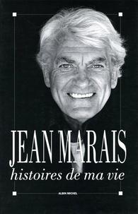 Jean Marais - Histoires de ma vie - et suite poétique composée de cent quinze poèmes inédits de Jean Cocteau.