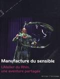 Jean-Marc Adolphe et Lionnel Astier - Manufacture du sensible - L'Atelier du Rhin, une aventure partagée.