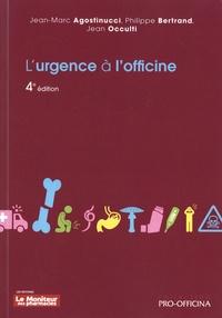 Télécharger le livre google free L'urgence à l'officine par Jean-Marc Agostinucci, Philippe Bertrand, Jean Occulti en francais MOBI iBook 9782375190272