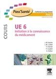 Jean-Marc Aiache et Jean-Michel Cardot - Initiation à la connaissance du médicament UE 6 - Cours.