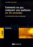Jean-Marc Aimonetti - Comment ne pas endormir son auditoire en 30 secondes - La communication orale avec diaporama.