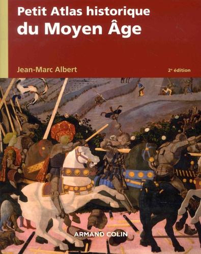 Petit atlas historique du Moyen Age 2e édition