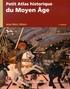 Jean-Marc Albert - Petit atlas historique du Moyen Age.