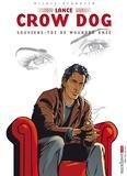 Jean-Marc Allais et Serge Perrotin - Lance Crow Dog Tome 6 : Souviens-toi de Wounded Knee.