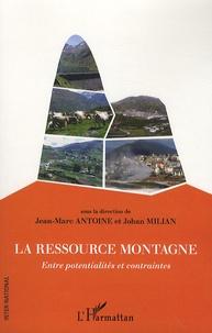 La ressource montagne - Entre potentialités et contraintes.pdf