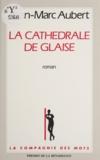 Jean-Marc Aubert - La cathédrale de glaise.