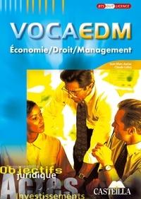Jean-Marc Auriac et Claude Lobry - Economie, droit, management, VocaEDM - Objectifs juridiques.