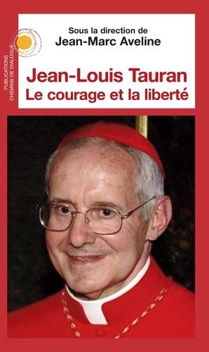 Jean-Louis Tauran, le courage et la liberté