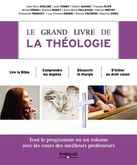 Jean-Marc Aveline et Jean Comby - Le grand livre de la théologie.
