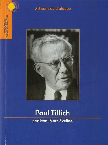 Jean-Marc Aveline - Paul Tillich.