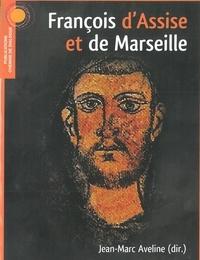 Jean-Marc Aveline - Saint François d'Assise et de Marseille.