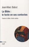Jean-Marc Babut - La Bible : le texte en ses contextes.