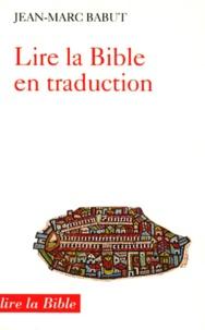 Jean-Marc Babut - Lire la Bible en traduction.