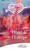 Jean-Marc Bailleux - Hôtel de l'Europe.
