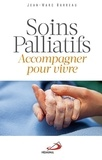 Jean-Marc Barreau - Soins palliatifs - Accompagner pour vivre.
