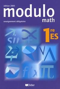 Jean-Marc Bédat et Alain Lanoëlle - Modulo Math 1e ES enseignement obligatoire.
