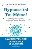 Jean-Marc Benhaiem - Hypnose-toi toi-même.
