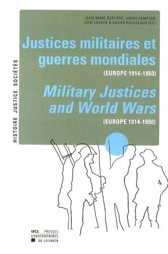 Justices militaires et guerres mondiales (Europe 1914-1950)