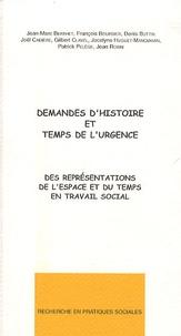 Jean-Marc Berthet et François Boursier - Demandes d'histoire et temps de l'urgence - Des représentations de l'espace et du temps.