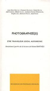 Jean-Marc Berthet et François Pierre Boursier - Photographie(s) - Etre travailleur social aujourd'hui.