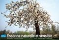 Jean-Marc Besse et Anne Gallet - Essonne naturelle et sensible.