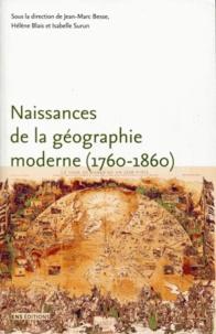 Naissance de la géographie moderne (1760-1860) - Lieux, pratiques et formation des savoirs de lespace.pdf