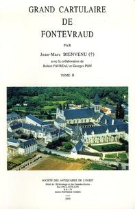 Jean-Marc Bienvenu - Grand cartulaire de Fontevraud - Tome 2.