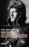 Jean-Marc Binot - Georges Guynemer.