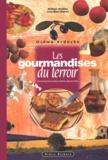 Jean-Marc Blache et Philippe Bardiau - Drôme-Ardèche - Les gourmandises du terroir.