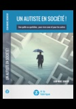 Jean-Marc Bonifay - Un autiste en société ! - Une quête au quotidien, pour vivre avec et pour les autres.