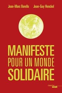 Jean-Marc Borello - Manifeste pour un monde solidaire.