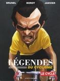 Jean-Marc Borot et Roger Brunel - Légendes du cyclisme.